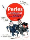 Nathalie Renard et Marc Hillman - Perles de tribunal et de police.