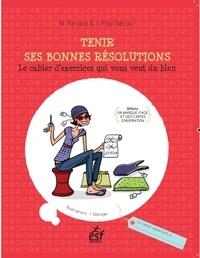 Nathalie Renard et Isabel Fouchécour - Tenir ses bonnes résolutions.