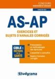 Nathalie Renou et Mélanie Valentin - AS-AP Exercices et annales corrigés.