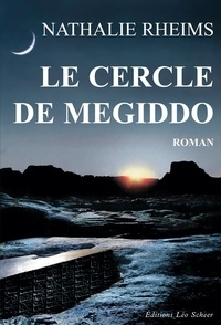 Nathalie Rheims - Le Cercle de Megiddo.