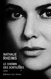 Nathalie Rheims - Le Chemin des sortilèges.