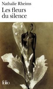 Nathalie Rheims - Les fleurs du silence.