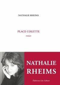 Nathalie Rheims - Place Colette.