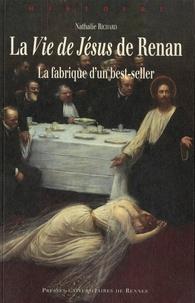 La Vie de Jésus de Renan - La fabrique dun best-seller.pdf