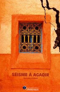 Nathalie Robain - Séisme à Agadir.