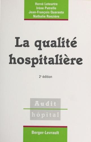 LA QUALITE HOSPITALIERE. 2ème édition