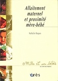 Nathalie Roques - Allaitement maternel et proximité mère-bébé.