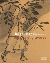 Nathalie Roux et Amandine Royer - Jules Chadel (1870-1941) : Nature & mouvement - Dessins et gravures.