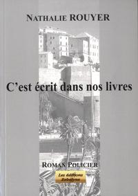 Nathalie Rouyer - C'est écrit dans nos livres.