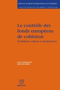 Nathalie Rubio - Le contrôle des fonds européens de cohésion - Evolutions, enjeux et perspectives.