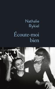 Nathalie Rykiel - Écoute-moi bien.