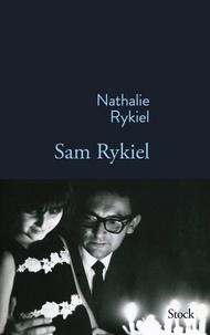 Nathalie Rykiel - Sam Rykiel.