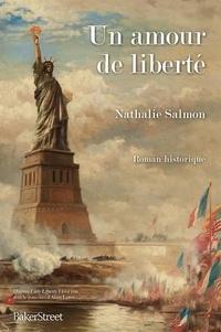 Nathalie Salmon - Un amour de liberté.