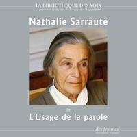 Nathalie Sarraute - L'Usage de la parole.