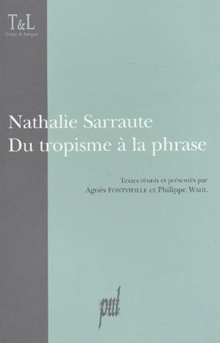Nathalie Sarraute du tropisme à la phrase