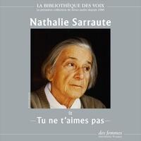 Nathalie Sarraute - Tu ne t'aimes pas.