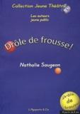 Nathalie Saugeon - Drôle de frousse !.