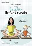 Nathalie Saulnier - Le cahier Enfant serein.