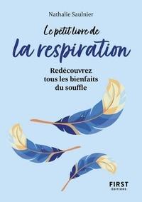 Nathalie Saulnier - Le petit livre de la respiration.