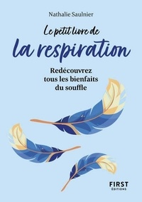 Nathalie Saulnier - Petit Livre de la respiration.