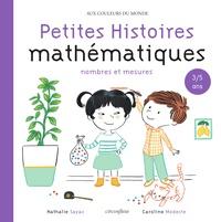 Nathalie Sayac et Caroline Modeste - Histoires mathématiques 3/5 - Nombres et calculs.