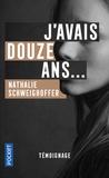 Nathalie Schweighoffer - J'avais douze ans....
