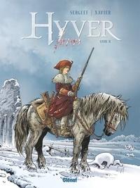 Nathalie Sergeef et Philippe Xavier - Hyver 1709 Tome 2 : .