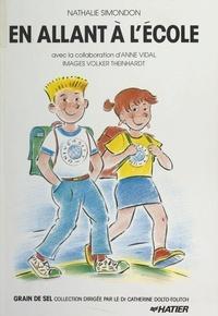 Nathalie Simondon et Catherine Dolto-Tolitch - En allant à l'école.