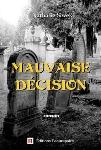 Nathalie Siwek - Mauvaise décision.