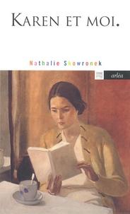 Nathalie Skowronek - Karen et moi.