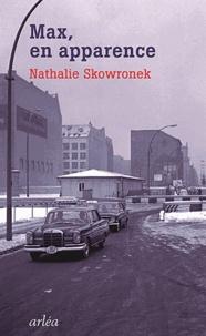Nathalie Skowronek - Max en apparence.