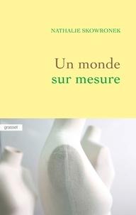 Téléchargement gratuit d'ebook Un monde sur mesure iBook in French