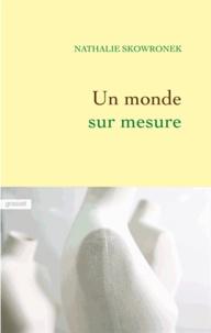 Partage Ebook Télécharger Un monde sur mesure en francais RTF iBook PDF 9782246863342