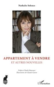 Nathalie Solence - Appartement à vendre - Et autres nouvelles.