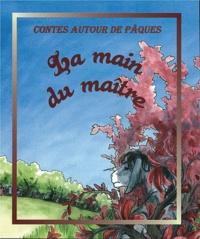 Nathalie Somers - La main du maître.