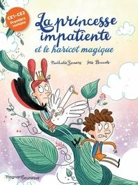Nathalie Somers - La Princesse impatiente et le haricot magique.