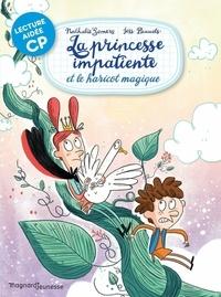Nathalie Somers et Jess Pauwels - La princesse impatiente et le haricot magique.