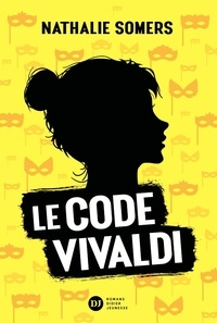 Nathalie Somers - Le code Vivaldi Tome 1 : .