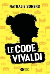 Nathalie Somers - Le Code Vivaldi, tome 1.