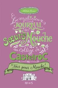 Le malicieux journal des soeurs Mouche au collège de Castelroc Tome 2.pdf