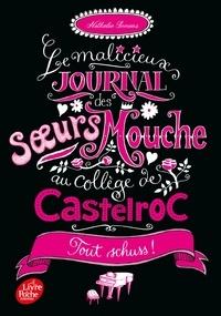 Histoiresdenlire.be Le malicieux journal des soeurs Mouche au collège de Castelroc Tome 3 Image