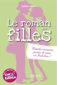 Le roman des filles - Grandes vacances, peines de coeur et Irish love!.pdf