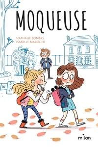 Nathalie Somers et Isabelle Maroger - Moqueuse.