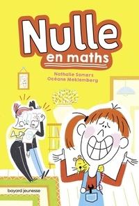 Nathalie Somers et Océane Meklemberg - Nulle en maths.