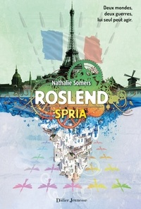Nathalie Somers - Roslend, Spria (tome 3).
