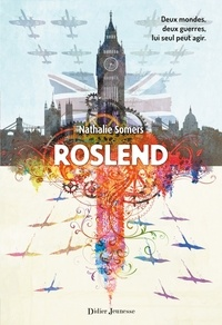 Nathalie Somers - Roslend (tome 1).