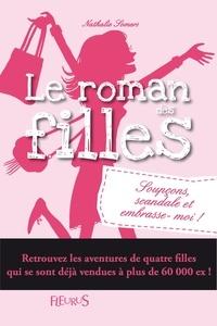Nathalie Somers - Soupçons, scandales et embrasse-moi.
