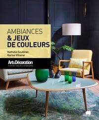 Nathalie Soubiran et Karine Villame - Ambiances & jeux de couleurs.