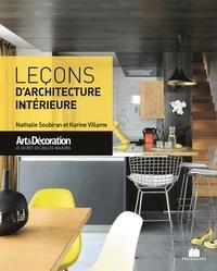 Nathalie Soubiran et Karine Villame - Leçons d'architecture intérieure.