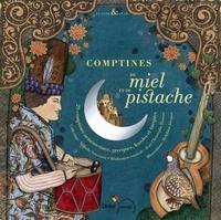 Nathalie Soussana et Jean-Christophe Hoarau - Comptines de miel et de pistache. 1 CD audio